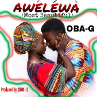 Download: AWELEWA BY OBA-G